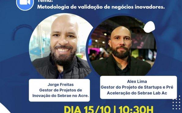 """SergipeTec e Sebrae promovem palestra sobre """"Metodologia de validação de negócios Inovadores"""""""