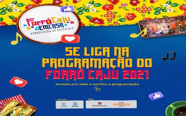 Confira a programação completa dos 14 dias do Forró Caju em Casa 2021